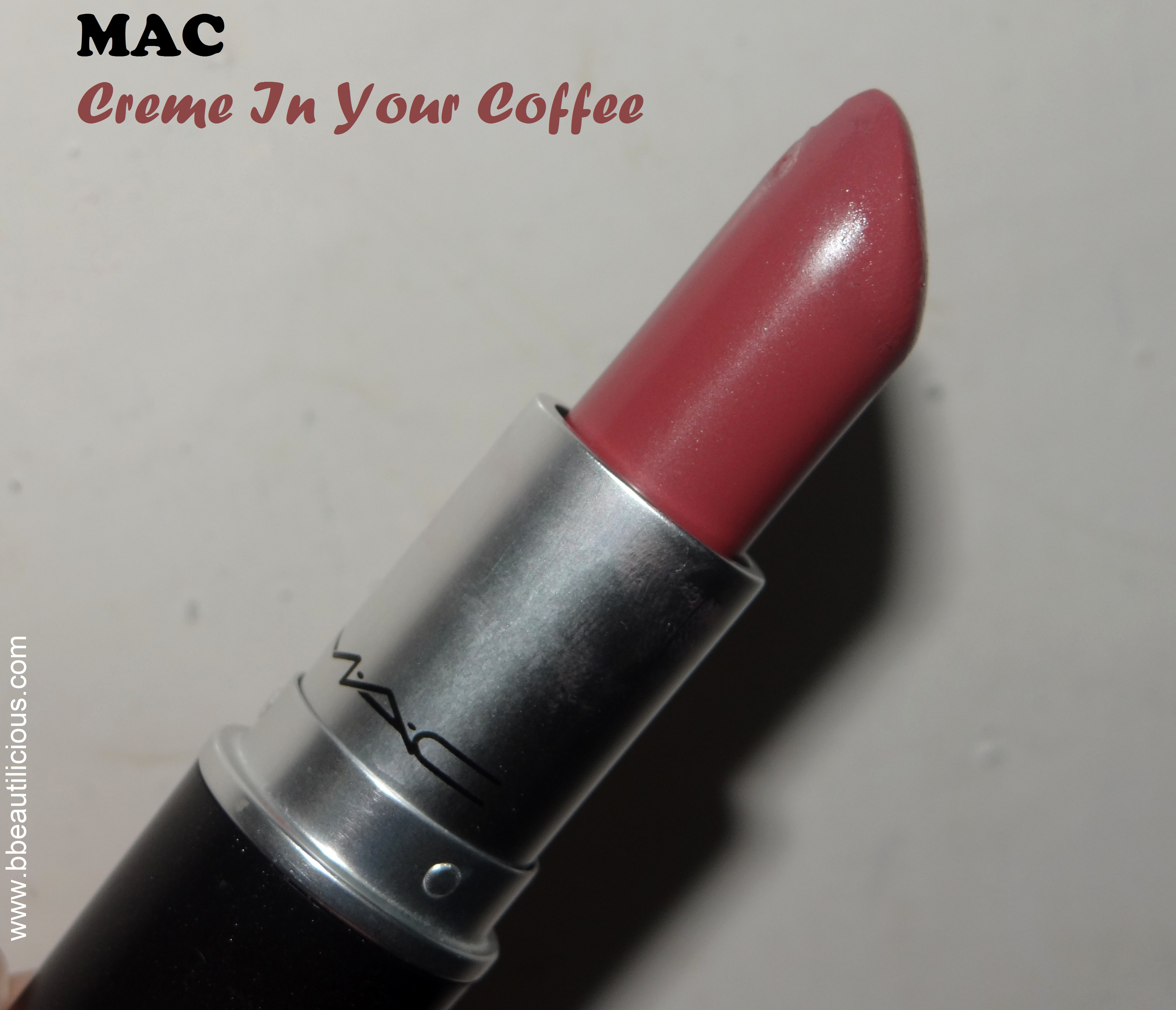 30 Days 30 Lipsticks Day 10 Mac Creme In Your Coffee Be