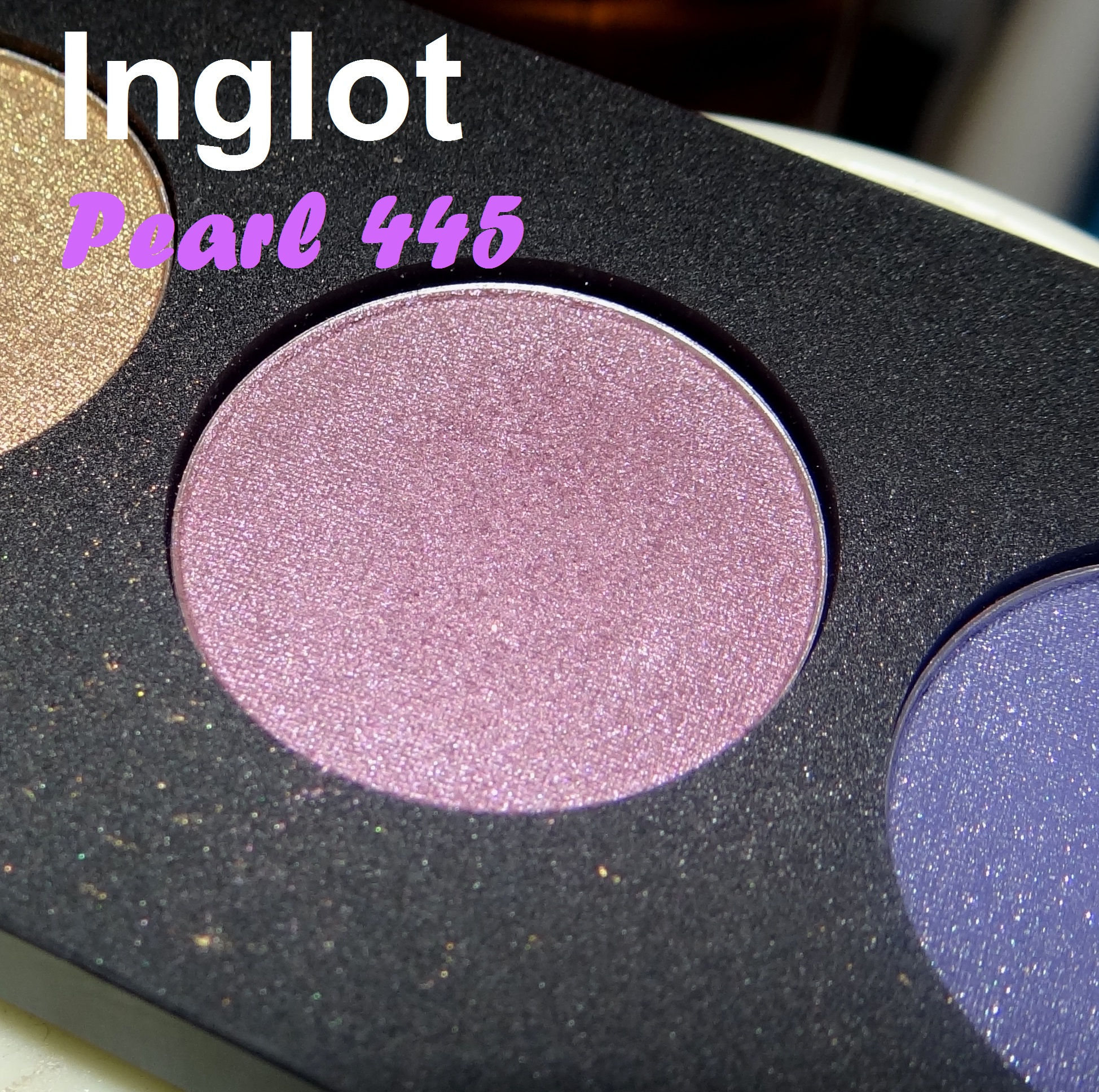 Inglot Pearl eyeshadow 445 swatches