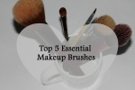 Top 5 Essential Makeup Brushes