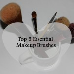 Top 5 Essential Makeup Brushes 150x150