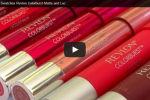New Video : Review Swatches Revlon Colorburst Matte and Lacquer Balms