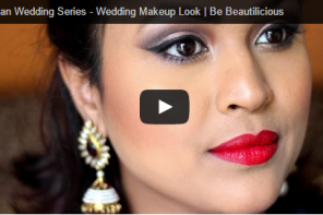 New Video – Indian Wedding Makeup Series | Wedding Makeup Look