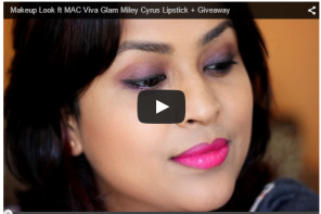 Makeup Look ft MAC Viva Glam Miley Cyrus Lipstick + Giveaway