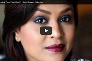 New Video : Smokey Eyes Plum Lips Ft L'Oreal Paris Cannes Collection