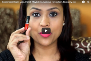 New Video : September Haul ft MAC, Inglot, Maybelline, Makeup Revolution