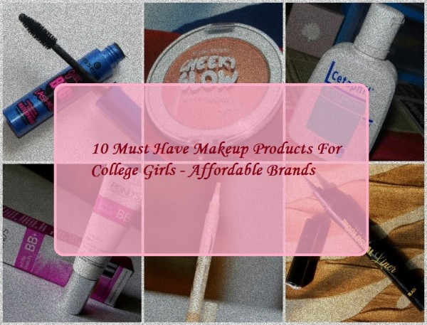 10 Makeup Must haves for college girls