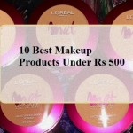 10 Best Budget Makeup Products Under Rs 500