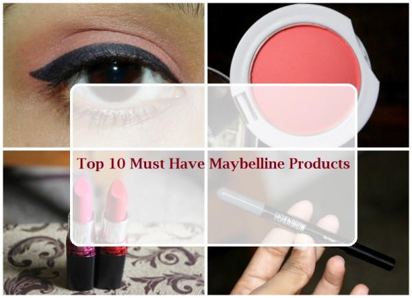 10 Must have maybelline products