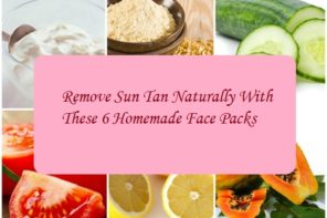 Remove Sun Tan Naturally With These 6 Homemade Face Packs