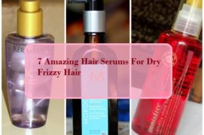 7 Amazing Hair Serums For Dry Frizzy Hair